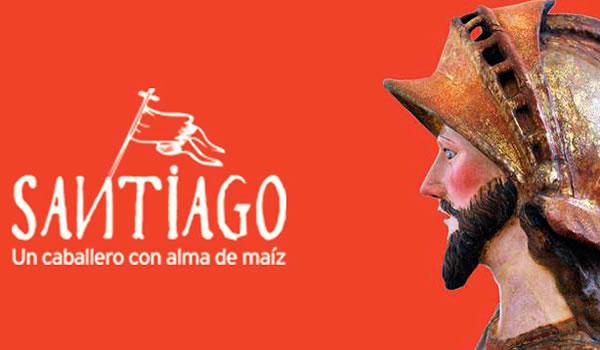 Santiago. Un caballero con alma de maíz