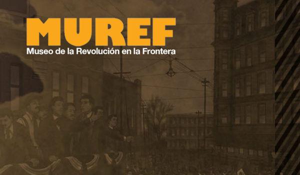 Museo de la Revolución en la Frontera