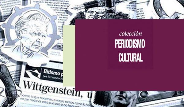 Colección de Periodismo Cultural