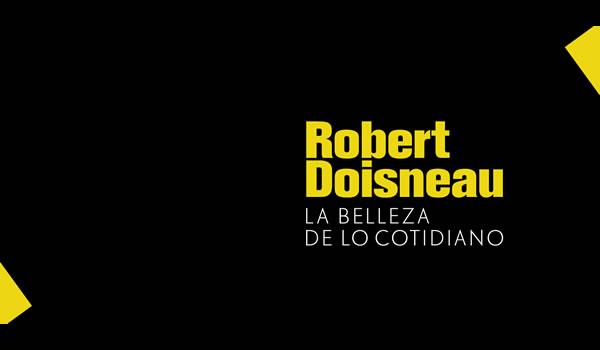 Robert Doiseaun. La belleza de lo cotidiano